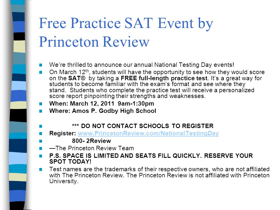 Free Practice SAT Event by Princeton Review Were thrilled to announce our annual National Testing Day events.