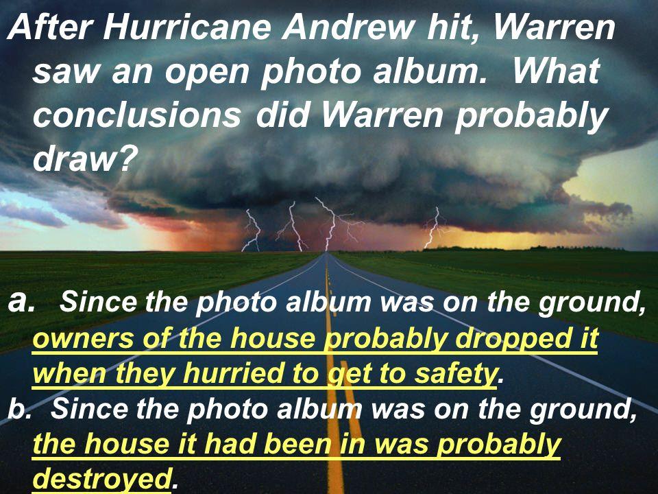 After Hurricane Andrew hit, Warren saw an open photo album.