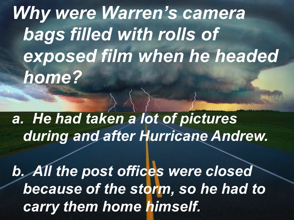 Why were Warrens camera bags filled with rolls of exposed film when he headed home.