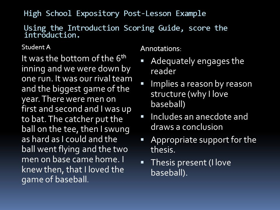 High School Expository Post-Lesson Example Using the Introduction Scoring Guide, score the introduction. Student A It was the bottom of the 6 th innin
