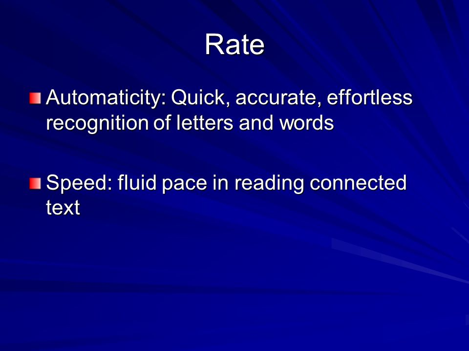 Fluency The ability to read text quickly, accurately, and with proper expression (NRP).