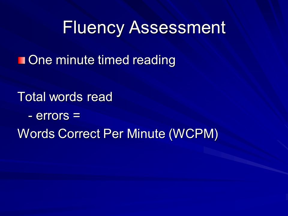 Determining Text Difficulty To determine a students reading level for a specific text, calculate: Correct number of words read ÷ Total number of words read = Percent accuracy Example: 48 ÷ 50 =.96 (96%) Independent level