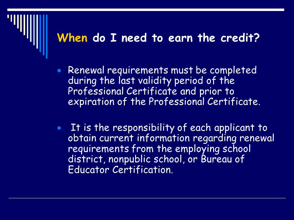 When do I need to earn the credit.