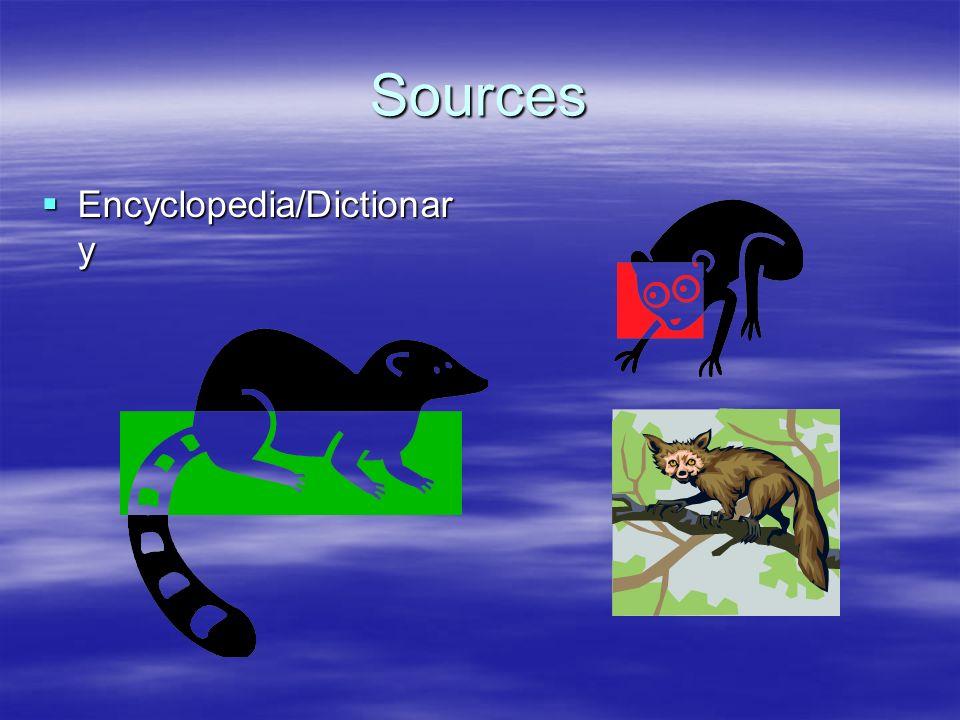 Sources Encyclopedia/Dictionar y Encyclopedia/Dictionar y