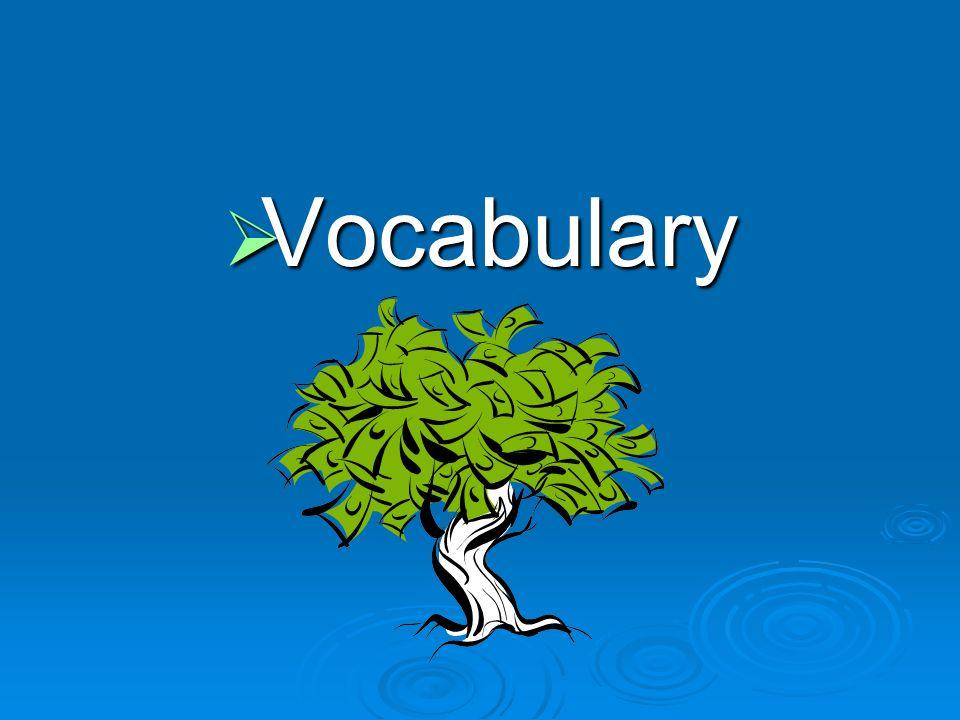 Vocabulary Vocabulary