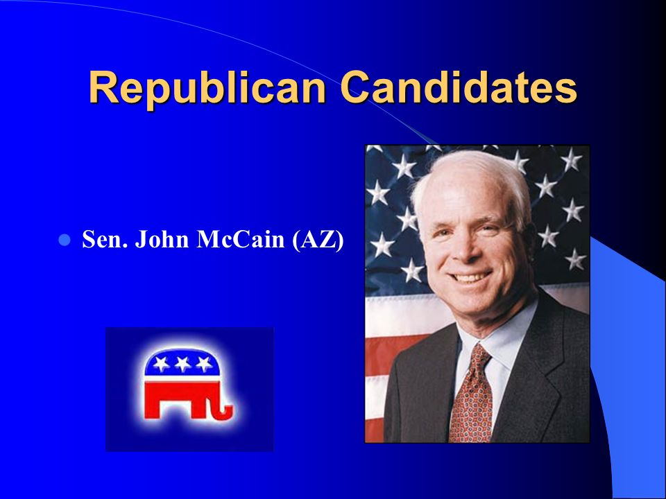 Republican Candidates Sen. John McCain (AZ)