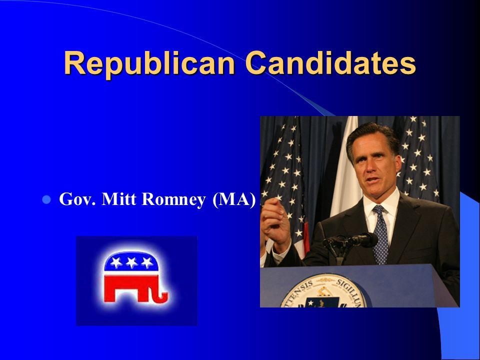 Republican Candidates Gov. Mitt Romney (MA)