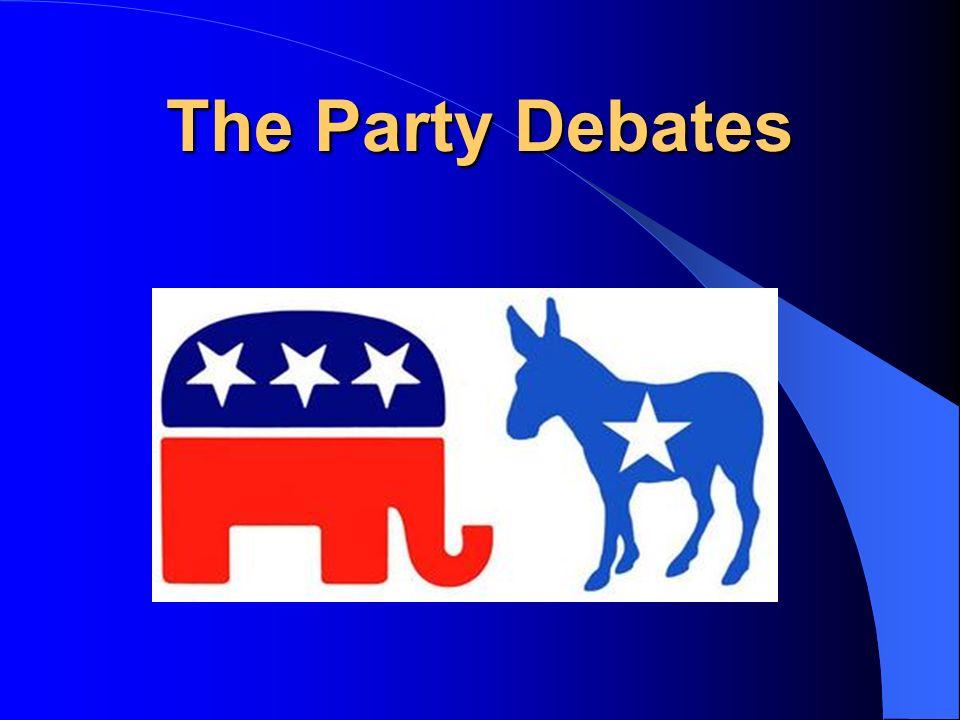 The Party Debates
