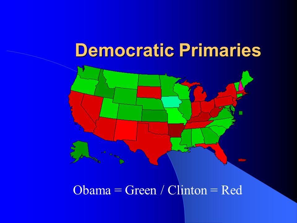 Democratic Primaries Obama = Green / Clinton = Red