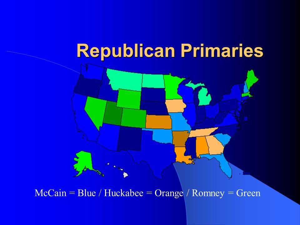 Republican Primaries McCain = Blue / Huckabee = Orange / Romney = Green