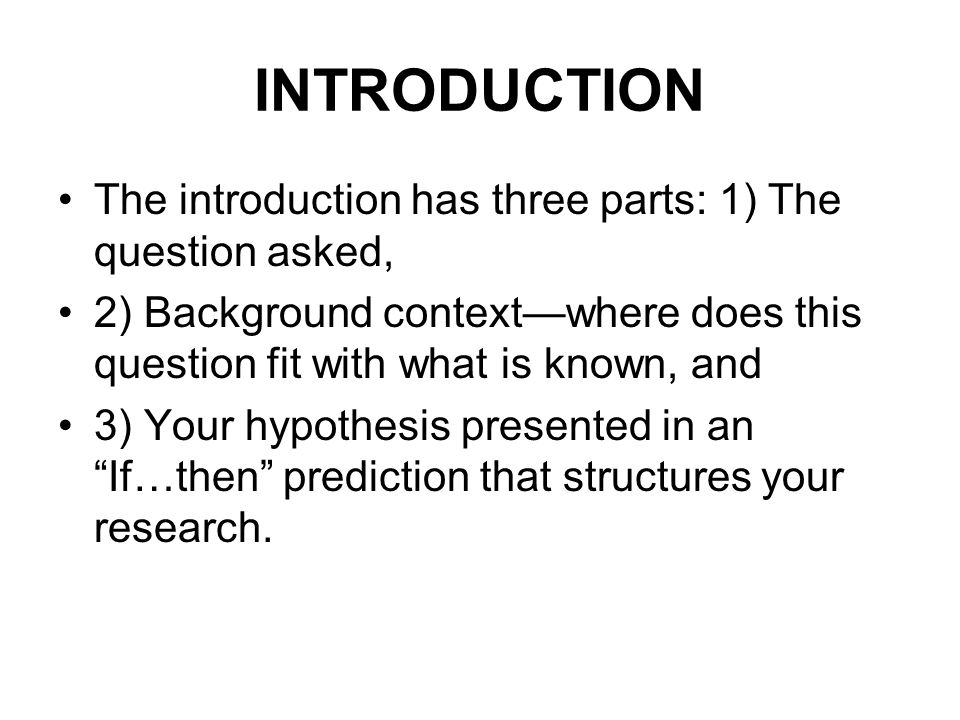METHODOLOGY This section should include three sections in sufficient detail so that others can repeat your research.