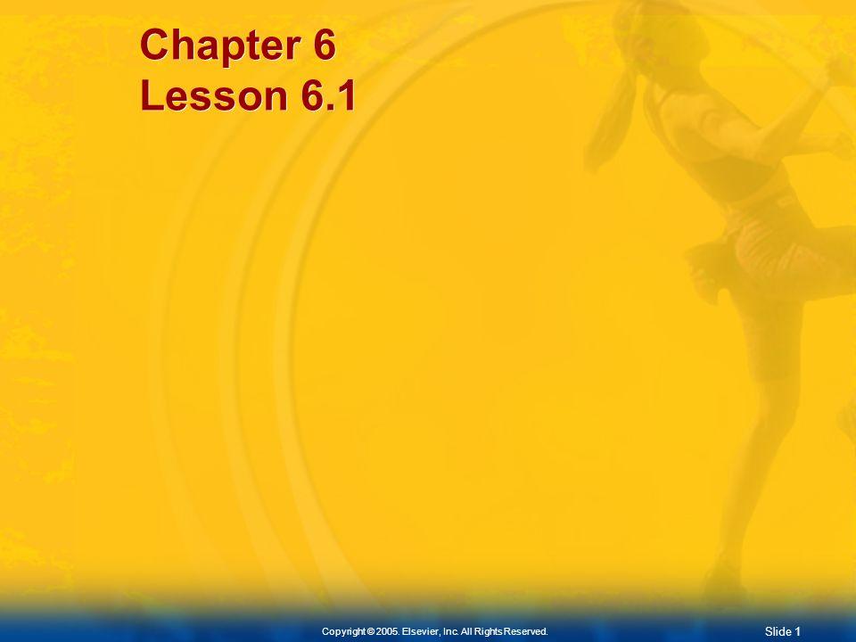 Slide 0 Copyright © 2005. Elsevier, Inc. All Rights Reserved. Chapter 6 The Skeletal System