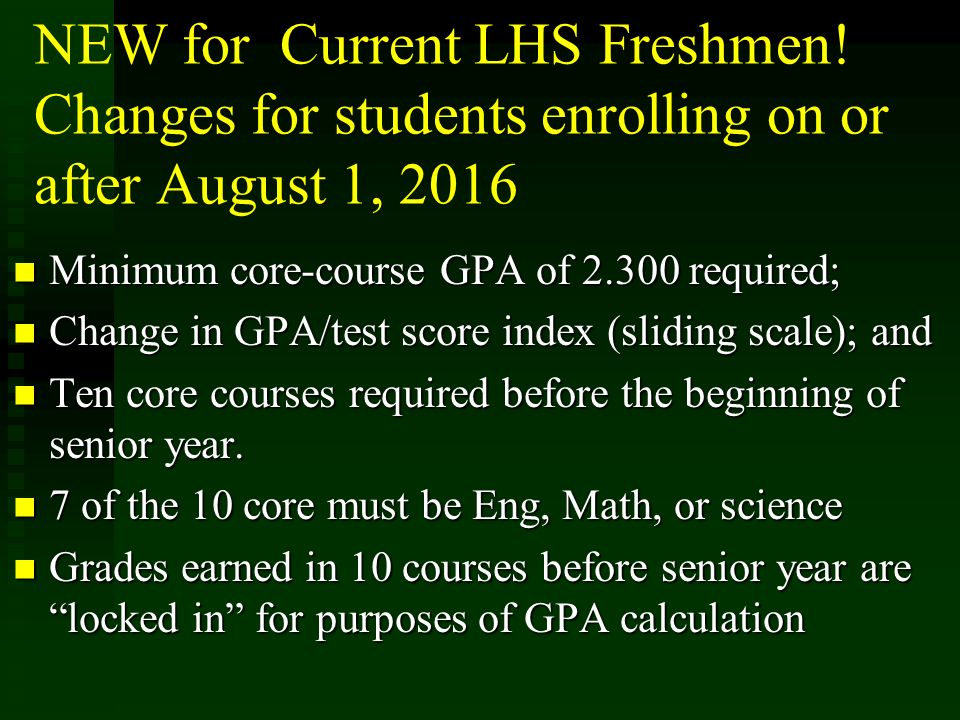 NEW for Current LHS Freshmen.
