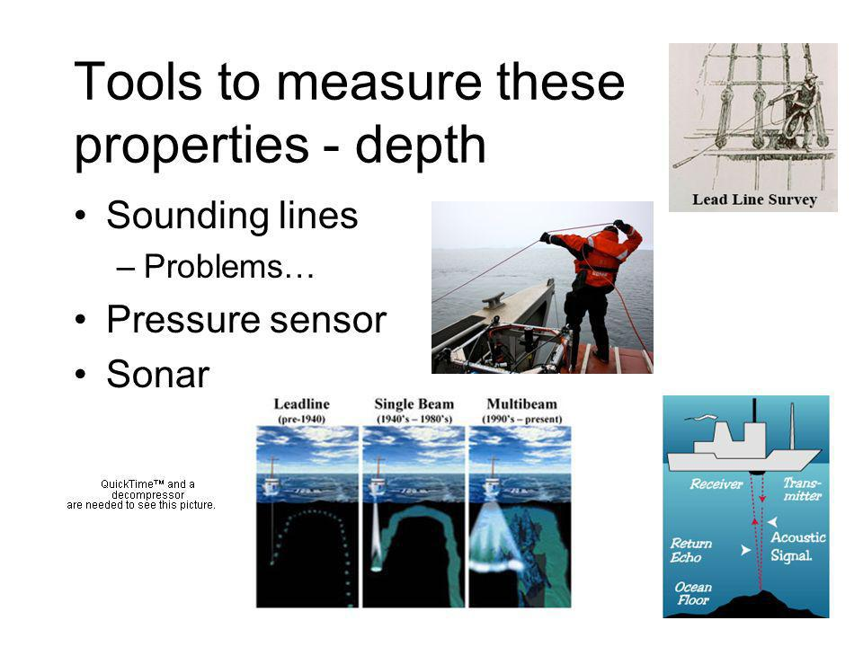 Tools to measure these properties - temperature Thermometer - Hg-based how to do at depth.