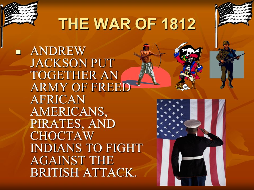 THE WAR OF 1812 BY ANDREW ATTALLA CHAPTER 14 LESSON 4