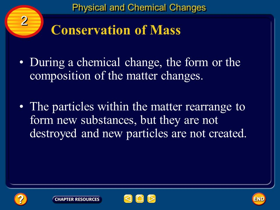 Chemical Versus Physical Changes Physical and Chemical Changes 2 2 Physical and chemical changes are used to recycle or reuse certain materials.