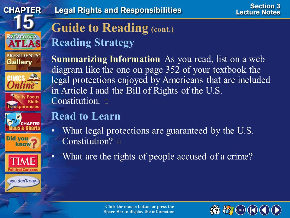 Section 3-1 Guide to Reading The U.S. Constitution and the American legal system offer vital protections and rights to citizens of the United States,