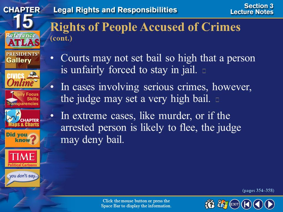 Section 3-21 Rights of People Accused of Crimes (cont.) Click the mouse button or press the Space Bar to display the information. (pages 354–358) The