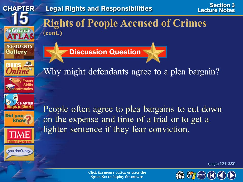 Section 3-22 Rights of People Accused of Crimes (cont.) Click the mouse button or press the Space Bar to display the information. (pages 354–358) Cour