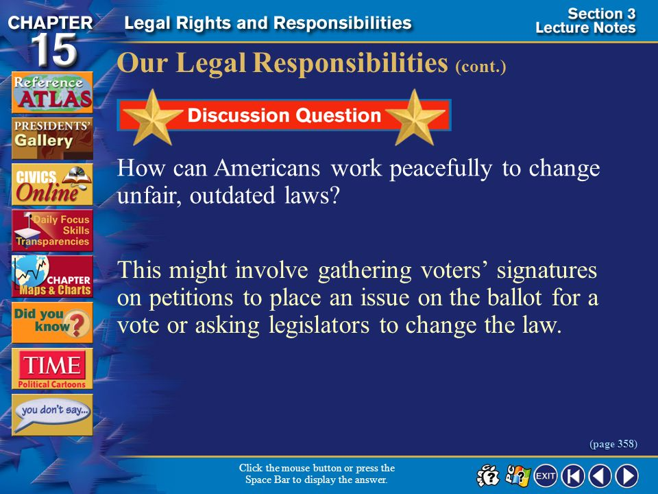 Section 3-24 Our Legal Responsibilities Americans have a responsibility to serve on a jury and testify in court. Americans have the responsibility to