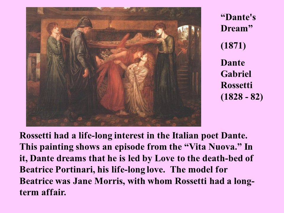 Rossetti had a life-long interest in the Italian poet Dante. This painting shows an episode from the Vita Nuova. In it, Dante dreams that he is led by