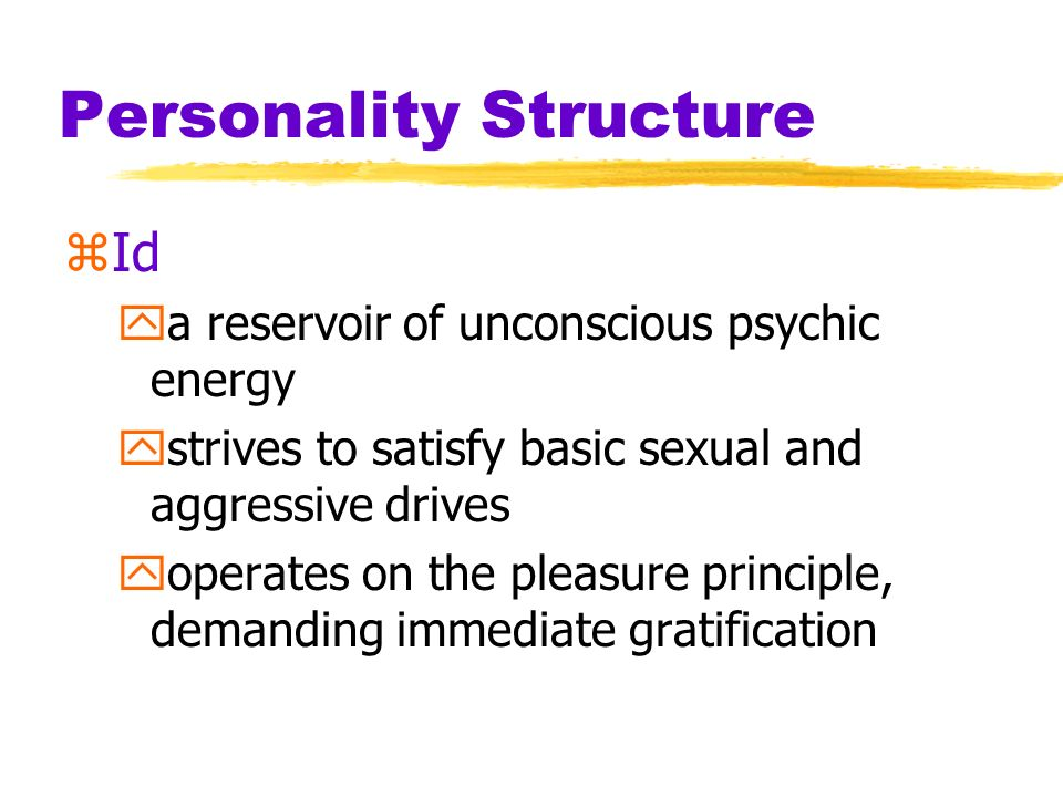 Personality Structure zSuperego ythe part of personality that presents internalized ideals yprovides standards for judgement and for future aspirations