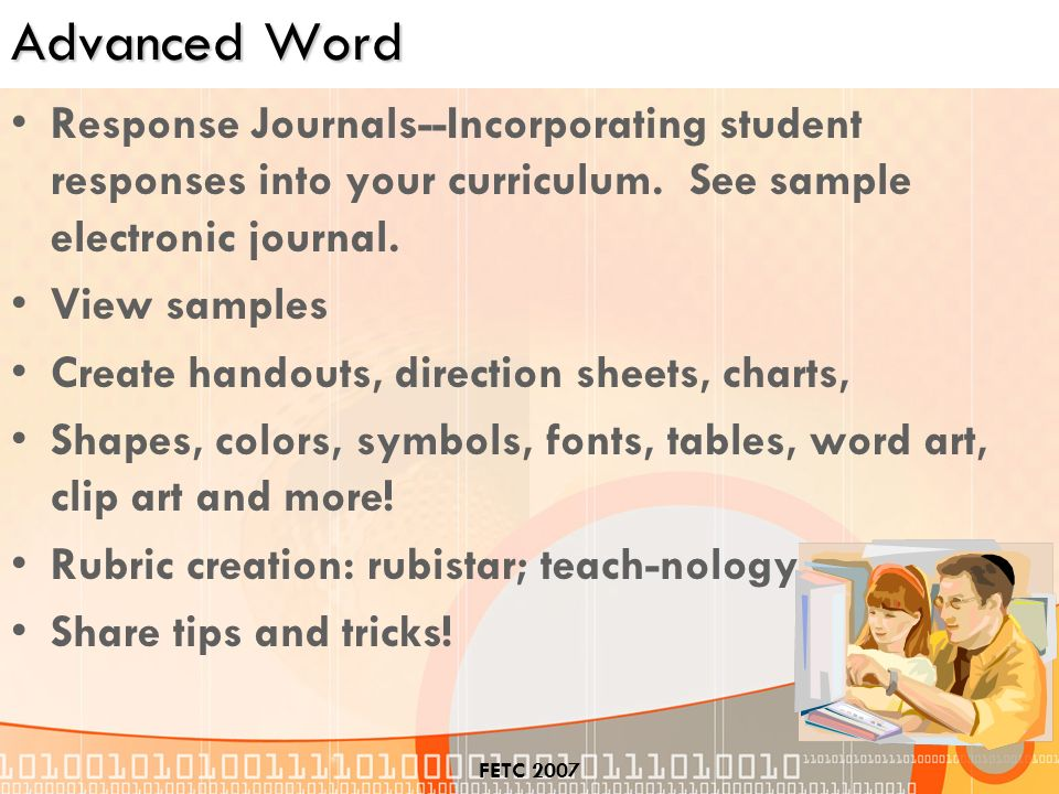 FETC 2007 Advanced Word Response Journals--Incorporating student responses into your curriculum.