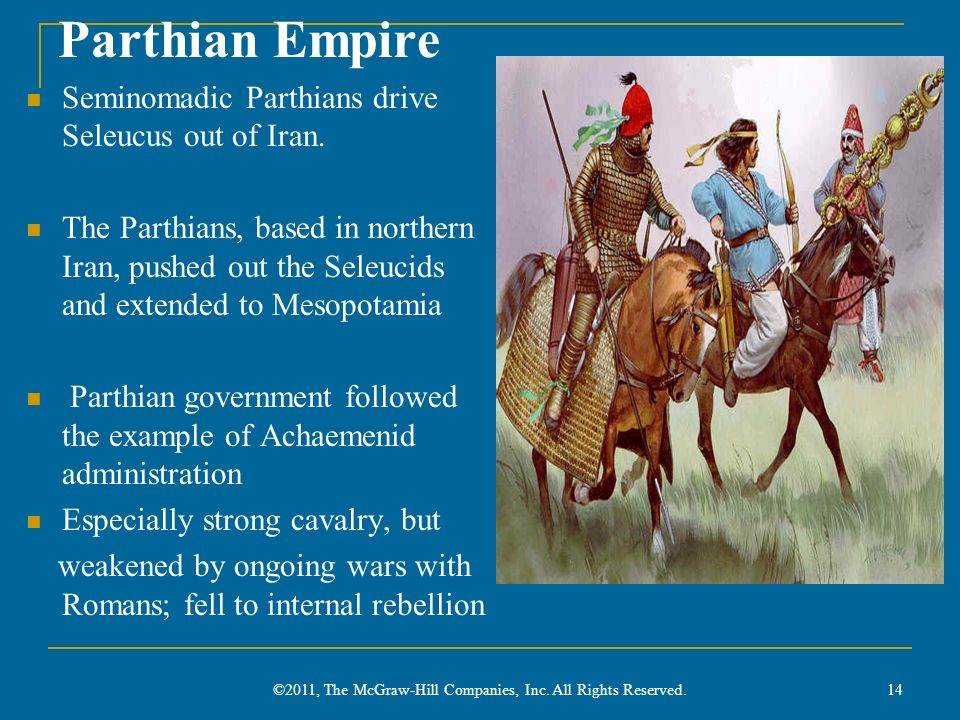 Parthian Empire Seminomadic Parthians drive Seleucus out of Iran. The Parthians, based in northern Iran, pushed out the Seleucids and extended to Meso