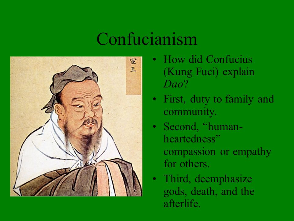 Cosmological Beliefs Anthropomorphic god Shang Di evolves into Heaven (tian, ). Yang and Yin; harmony/balance. The Dao (, Way): ethical way of living,