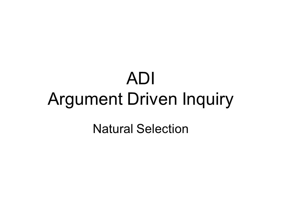 ADI Argument Driven Inquiry Natural Selection