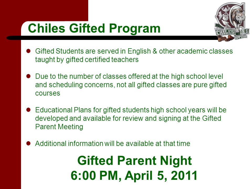 Gifted Students are served in English & other academic classes taught by gifted certified teachers Due to the number of classes offered at the high sc