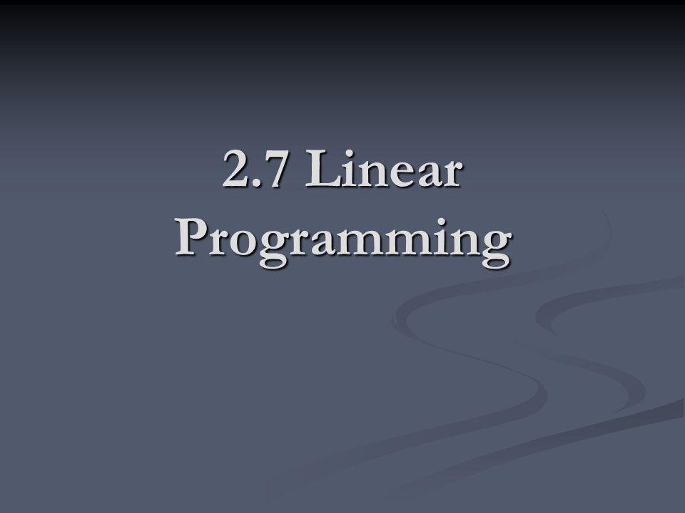 2.7 Linear Programming