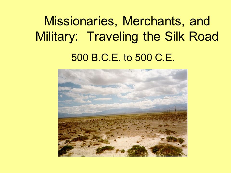 Christianity on the Silk Road Around 300.C.E.