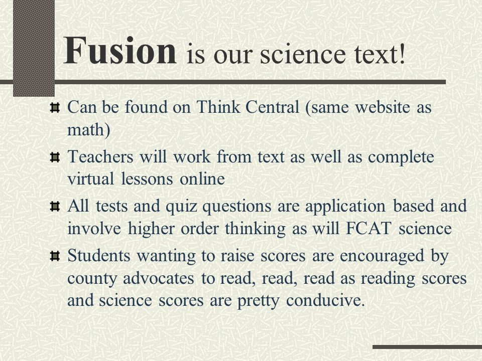 Fusion is our science text.