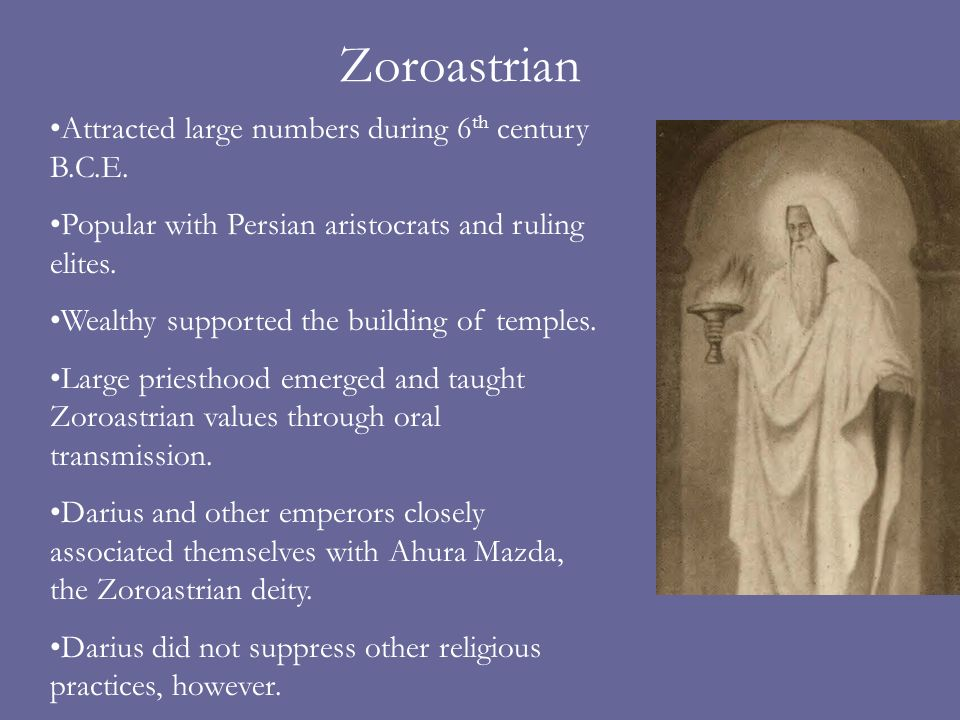 Zoroastrian Attracted large numbers during 6 th century B.C.E.