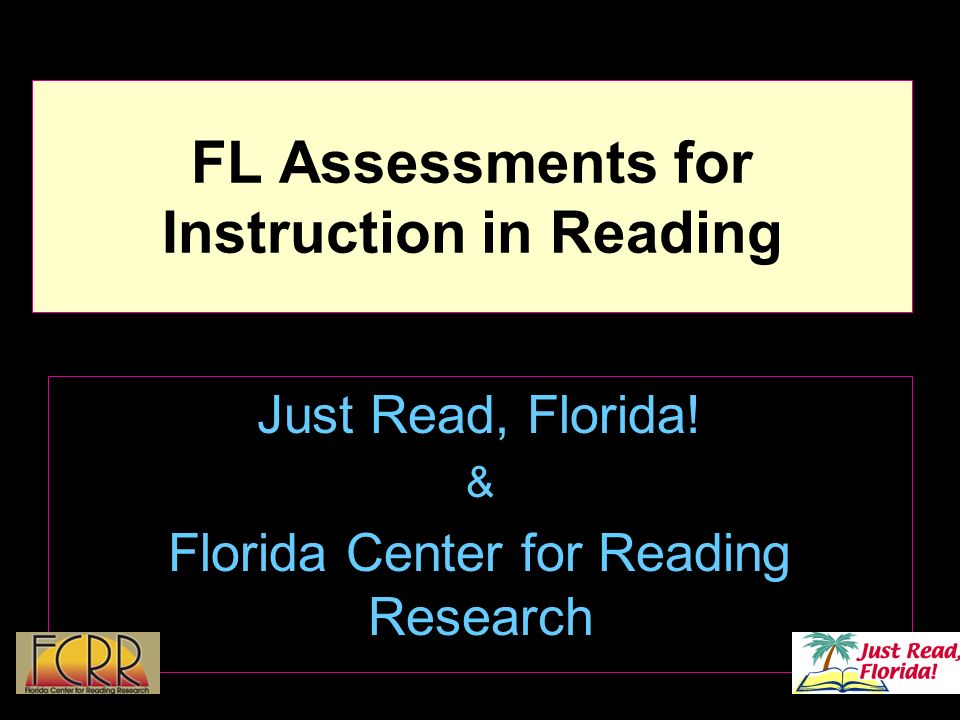 2 New Florida Assessments for Instruction in Reading Instructionally useful Computer administered in grades 3-12 Automatic reporting to the Progress Monitoring and Reporting Network (PMRN) in grades 3-12 K-2 will be able to be administered via an internet-based application that will be linked to the PMRN Implementation study in 08-09 in Manatee, Broward, Leon, and Alachua counties Available free of charge to all schools in Fall 2009 Only mandatory in Reading First and Kindergarten Screening