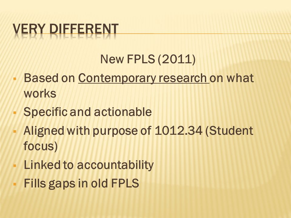 Student results FPLS emphasis shifts: Student achievement, instructional leadership and professional learning make up 65% of the FPLS Organizational leadership – the traditional focus of the principal make up 35%