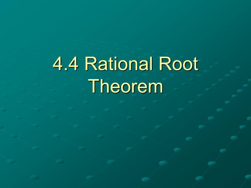 4.4 Rational Root Theorem