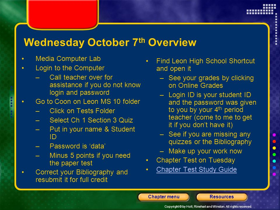 Copyright © by Holt, Rinehart and Winston. All rights reserved. ResourcesChapter menu Tuesday, October 6 th Overview Bellringer: Writing Scientific No