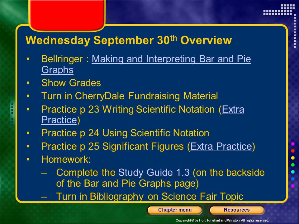 Copyright © by Holt, Rinehart and Winston. All rights reserved. ResourcesChapter menu Tuesday September 29 th Overview Login to the Computer –Call tea