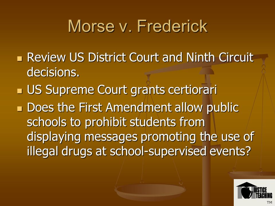 Morse v. Frederick What are the facts of the case? What are the facts of the case? What did the principal do? What did the principal do? TM