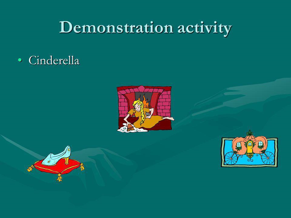 Demonstration activity CinderellaCinderella