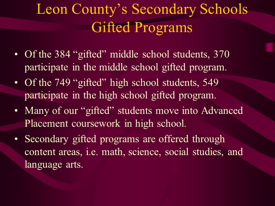 Leon County Schools Curriculum Initiatives for Gifted 2009-2010