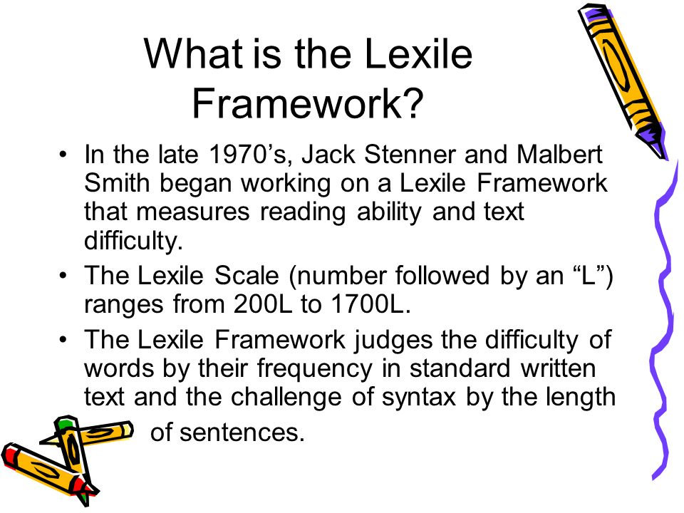 What is the Lexile Framework.