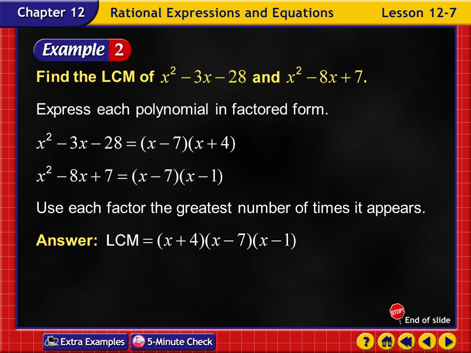 Example 7-1b Find the LCM of Answer: