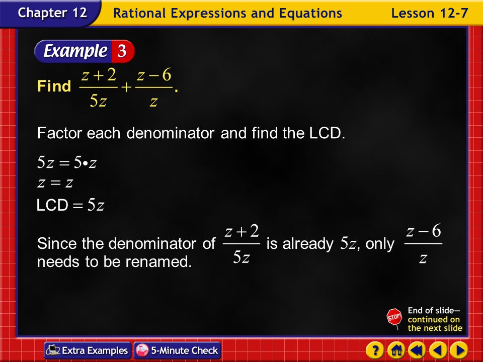 Example 7-2b Find the LCM of Answer: