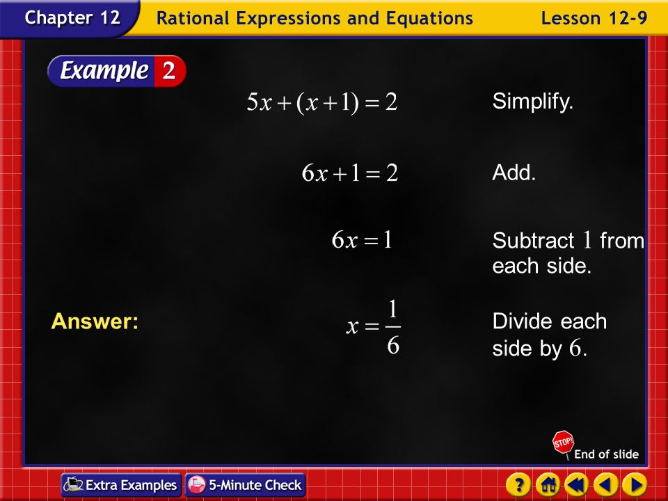 Example 9-2a Solve Original equation The LCD is Distributive Property