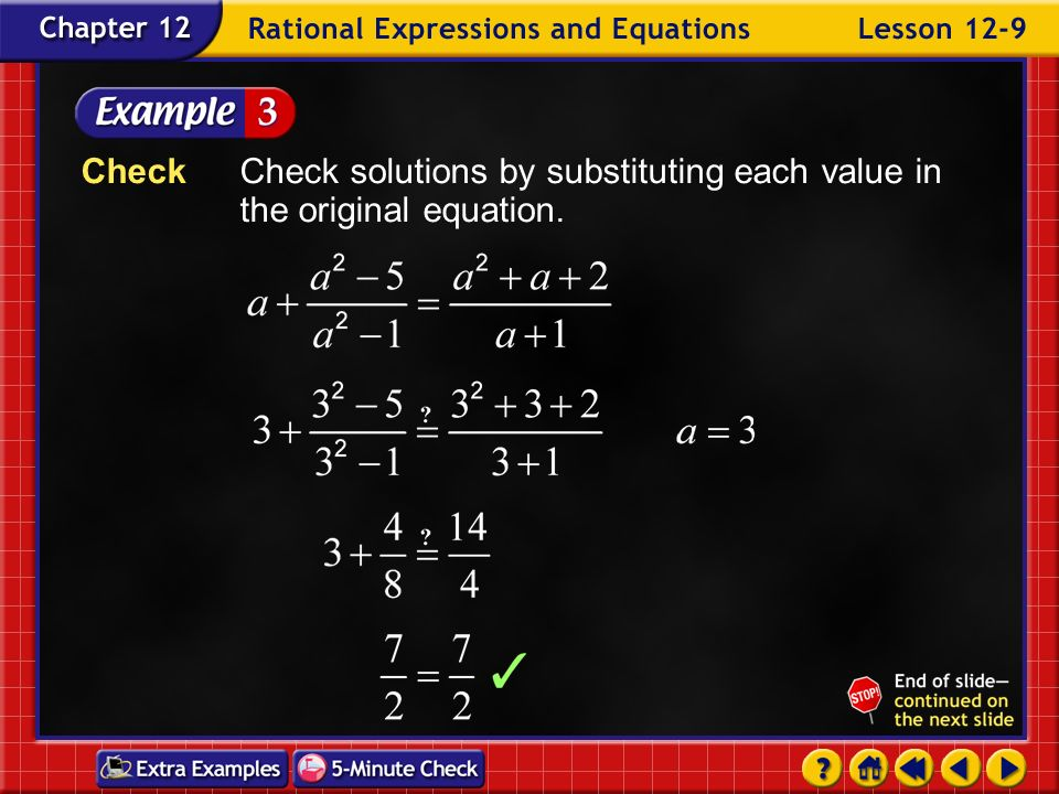 Example 9-3b Simplify. or Set equal to 0. Factor.
