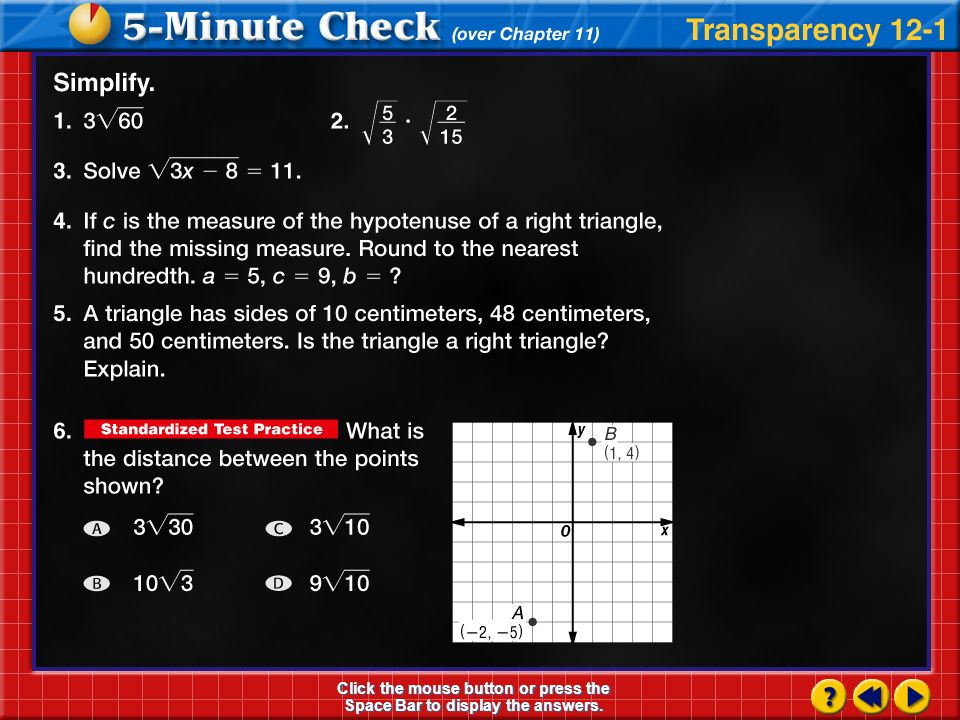 Algebra1.com Explore online information about the information introduced in this chapter. Click on the Connect button to launch your browser and go to