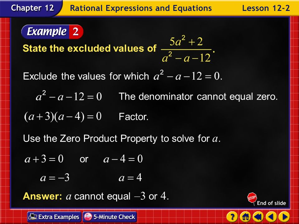 Example 2-1b Answer: –3 State the excluded value of